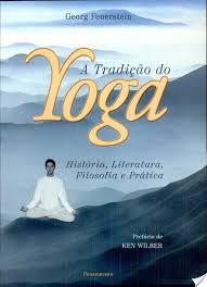 A Tradição do Yoga de Georg Feuerstein